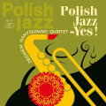 Zbigniew Namysłowski Quintet-Polish Jazz Vol.77 - Yes! - NEW LP