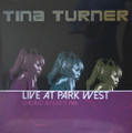 Tina Turner-Live At Park West-'84 LIVE-NEW LP