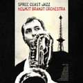 Helmut Brandt Orchestra-Spree Coast Jazz-'63 German Jazz-NEW LP