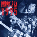 BUDDY GUY-HOUSE OF BLUES 1995-NEW 2CD