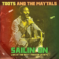 Toots & The Maytals-Sailin' On-Live At The Roxy Theater LA 1975-NEW LP