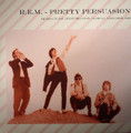 R.E.M.-Pretty Persuasion:FM Broadcast Live In Orlando,1989-NEW LP