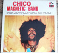 Chico Magnetic Band-'73 Frank Marino-WEIRD HEAVY PSYCH-NEW LP