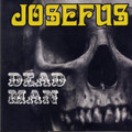 JOSEFUS-DEAD MAN+BONUS-'70 HOUSTON ACID ROCK-NEW LP