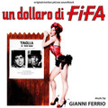 Gianni Ferrio-Un Dollaro Di Fifa-OST-NEW CD