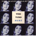 Timi Yuro-Hurt-The Magic Collection-Soft Rock,Soul-NEW CD