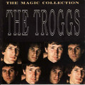 The Troggs-The Magic Collection-NEW CD