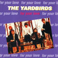 The Yardbirds-For Your Love-Compilation-NEW CD