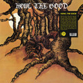 Howl The Good-Howl The Good-'72 Detroit Psychedelic Rock-NEW LP