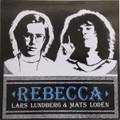 Lars Lundberg & Mats Lodén-Rebecca-'74-76 Sweden-Prog Rock-NEW LP SHADOKS
