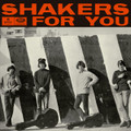 Los Shakers-Shakers For You-'66 Uruguay-beat/pop-NEW LP