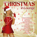 V.A.-Merry Christmas In Lounge-CHRISTMAS IRMA COMPILATION-Jazz Lounge-NEW CD