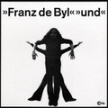Franz De Byl-Und-'72 German Folk-NEW LP