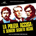 LUCIANO MICHELINI-La polizia accusa:il servizio segreto uccide-'74 OST-NEW LP