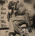 Sex-The End Of My Life-'72 Canadian Psychedelic Blues Rock-NEW LP