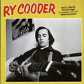 Ry Cooder-Radio Ranch Recordings(Cleveland,OH December 12,1972)-NEW LP