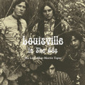 V.A.-Louisville in the 60s–The Lost Allen–Martin Tapes-NEW LP