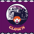 CLOWN-Lord of the ringside-'70s UK Prog-NEW LP