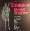 The Deep-Psychedelic Moods (A Mind Expanding Phenomena)-NEW 3LP