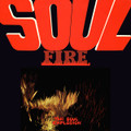 The Soul Explosion-Soul Fire-'68 Psychedelic Soul-NEW LP
