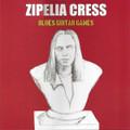 ZIPELIA CRESS-Blues Guitar Games-Greek Blues Rock-NEW LP