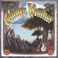 COUNTRY WEATHER-COUNTRY WEATHER-'69-71 San Francisco-NEW 2LP