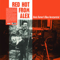 Alexis Korner's Blues Incorporated-Red Hot From Alex-British Blues-NEW LP