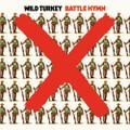 WILD TURKEY-Battle Hymn-'71 UK Psychedelic Hard Rock-NEW LP