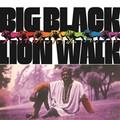 Big Black-Lion Walk-'68 US Afrobeat, Funk-NEW LP