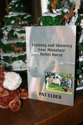 Book: TRAINING AND SHOWING YOUR MINIATURE HALTER HORSE