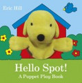 Hello Spot! A Puppet Play Book (Board Book)