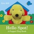 Hello Spot! A Puppet Play Book (Board Book)