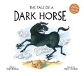 TALE OF A DARK HORSE (PB)