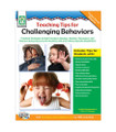 Teaching Tips for Challenging Behaviors (Teacher/Parent Resource)