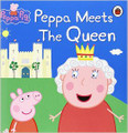 Peppa Pig: Peppa Meets the Queen (Paperback)