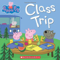 Peppa Pig: Class Trip (Paperback)
