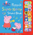 Peppa Pig: Peppa's Super Noisy Sound Book (Hardcover)