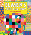 Elmer's Special Day (Paperback)