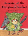 Beware of the Stroybook Wolves (Paperback)