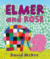 Elmer and Rose (Paperback)
