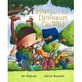 Harry and the Dinosaurs Go Wild (Paperback)