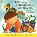 Harry and the Dinosaurs Have a Very Busy Day (Paperback)