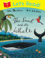 Let's Read! The Snail and the Whale (Paperback)