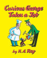 Curious George Takes a Job (Paperback)