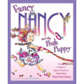 FANCY NANCY AND THE POS PUPPY (PB)