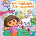 Dora's and the Birthday Wish Adventure (Hardcover)