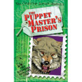 THE PUPPET MASTER'S PRISON (PB)