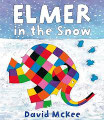 Elmer in the Snow (Paperback)