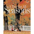 A TREE FOR ALL SEASONS (PB)