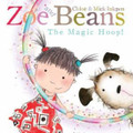 Zoe and Beans The Magic Hoop! (Paperback)